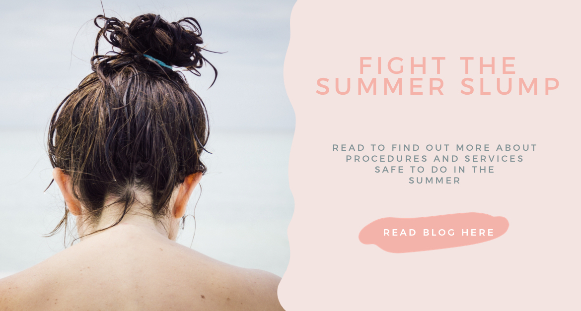 Summer Safe Procedures – Fight the Summer Slump!