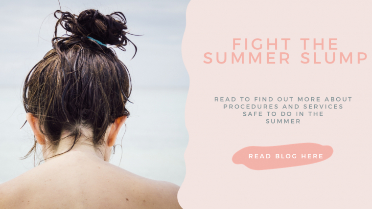 Summer Safe Procedures – Fight the Summer Slump!